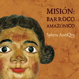 Misión Barroco Amazónico